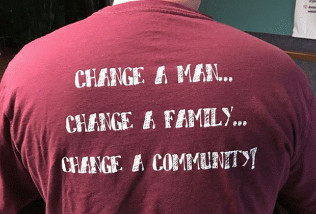 Change a Man...Change a Family...Change a Community